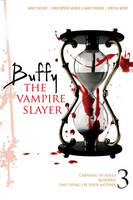 Buffy the Vampire Slayer #3: Carnival of Souls; One Thing or Your Mother; Blooded (Paperback)
