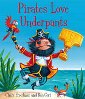 Pirates Love Underpants (Paperback)