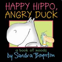 Happy Hippo, Angry Duck (Board book)