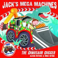 Jack's Mega Machines: The Dinosaur Digger (Paperback)