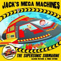 Jack's Mega Machines: Supersonic Submarine (Paperback)