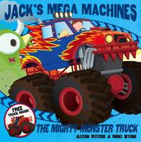 Jack's Mega Machines: Mighty Monster Truck (Paperback)