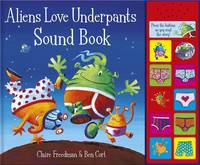 Aliens Love Underpants Sound Book (Hardback)