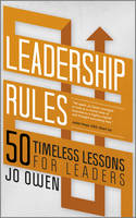 Leadership Rules: 50 Timeless Lessons for Leaders (Paperback)