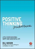 Positive Thinking Pocketbook: Little Exercises for a Happy and Successful Life (Paperback)
