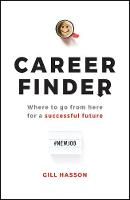 Career Finder: Where to go from here for a Successful Future (Paperback)