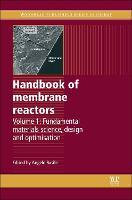 Handbook of Membrane Reactors: Fundamental Materials Science, Design and Optimisation - Woodhead Publishing Series in Energy (Hardback)