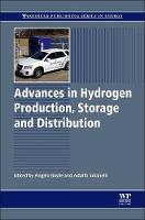 Advances in Hydrogen Production, Storage and Distribution - Woodhead Publishing Series in Energy (Hardback)