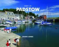 Spirit of Padstow - Spirit of Britain (Hardback)