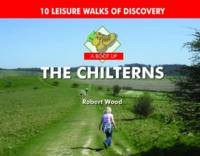 A Boot Up the Chilterns: 10 Leisure Walks of Discovery (Hardback)