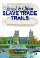 Bristol & Clifton Slave Trade Trails