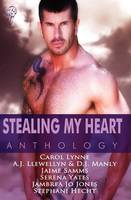 Stealing My Heart Anthology (Paperback)