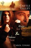 Recipe for Love: AND Firehouse Heat - Cattle Valley 8 (Paperback)