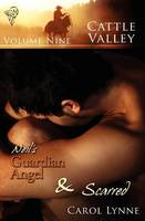 Neil's Guardian Angel: AND Scarred - Cattle Valley 9 (Paperback)