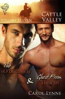 The O'Brien Way: AND Ghost from the Past - Cattle Valley 11 (Paperback)