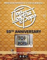 Top of the Pops: 50th Anniversary (Hardback)