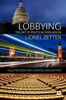 Lobbying: The art of political persuasion (Paperback)