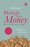 Multiply Your Money: The Easy Guide to Savings and Investments (Paperback)