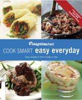 Weight Watchers Cook Smart Easy Everyday (Paperback)