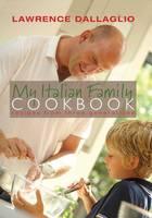 My Italian Family Cookbook: Recipes from three generations (Hardback)