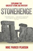 Stonehenge: Exploring the greatest Stone Age mystery (Paperback)