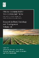 From Community to Consumption: New and Classical Themes in Rural Sociological Research - Research in Rural Sociology and Development 16 (Hardback)