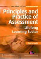 Principles and Practice of Assessment in the Lifelong Learning Sector - Further Education and Skills (Paperback)