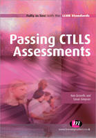 Passing CTLLS Assessments - Further Education and Skills (Paperback)