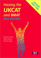 Passing the UKCAT and BMAT 2012 - Student Guides to University Entrance Series (Paperback)