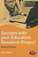 Success with your Education Research Project - Study Skills in Education Series (Paperback)