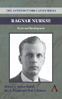 Ragnar Nurkse: Trade and Development - Anthem Frontiers of Global Political Economy 2 (Paperback)