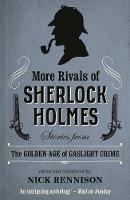 More Rivals Of Sherlock Holmes (Paperback)