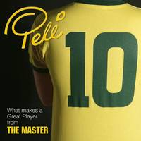 10: What Makes a Great Player from The Master (Hardback)