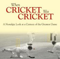 When Cricket Was Cricket (Hardback)