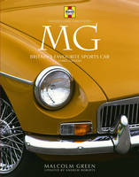 MG: Britain's Favourite Sports Car - Haynes Classic Makes Series (Hardback)