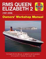 Queen Elizabeth 2 Manual: An insight into the design, construction and opera (Hardback)