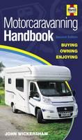 Motorcaravanning Handbook: Buying, Owning, Enjoying (Paperback)