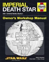 Imperial Death Star Manual: DS-1 Orbital Battle Station (Hardback)