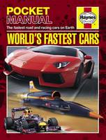 World's Fastest Cars: The Fastest Road and Racing Cars on Earth - Haynes Pocket Manual (Paperback)