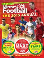 Mirror Football Annual 2015 (Hardback)