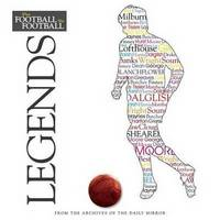 When Football Was Football: Legends (Hardback)