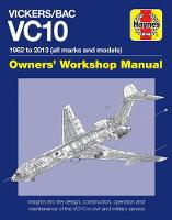 Vickers/BAC VC10 Owners' Workshop Manual: All models and variants (Hardback)