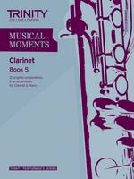 Musical Moments Clarinet Book 5