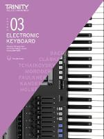 Trinity College London Electronic Keyboard Exam Pieces & Technical Work 2019-2022: Grade 3