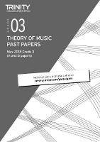 Trinity College London Theory of Music Past Papers (May 2018) Grade 3 (Paperback)