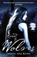 Raised by Wolves: Book 1 - Raised by Wolves (Paperback)
