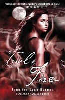 Raised by Wolves: Trial by Fire: Book 2 - Raised by Wolves (Paperback)