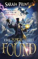 The Magic Thief: Found: Book 3 - The Magic Thief (Paperback)