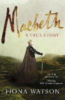 Macbeth: The True Story (Paperback)