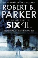 Sixkill (A Spenser Mystery) - The Spenser Series (Paperback)